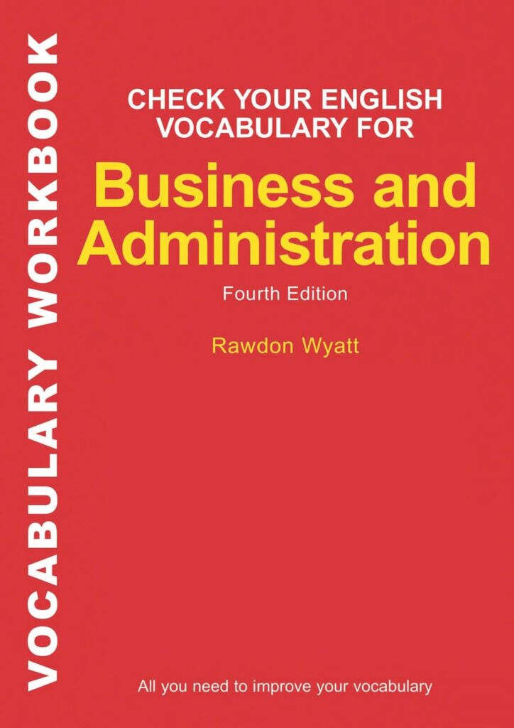 Check Your Vocabulary For Business And Administration