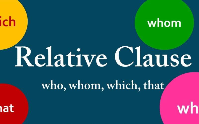 Mệnh đề quan hệ (Relative clause) trong tiếng Anh