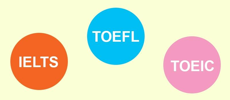 Nên học IELTS hay TOEIC hay TOEFL?