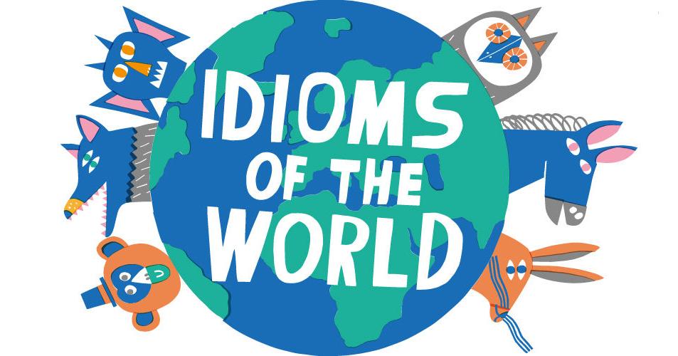 Idiom là gì? Những idiom thông dụng trong tiếng Anh