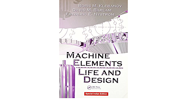Review Machine Elements: Life and Design – Tiếng Anh cơ khí
