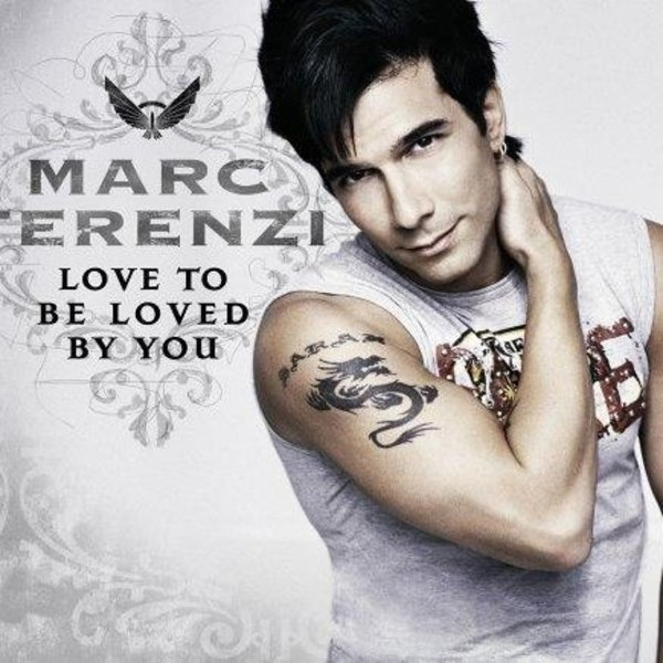 Love To Be Loved By You - Marc Terenzi