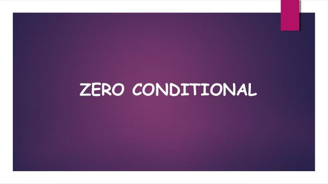 Tất tần tật về câu điều kiện loại 0 - Cấu trúc, cách dùng và bài tập