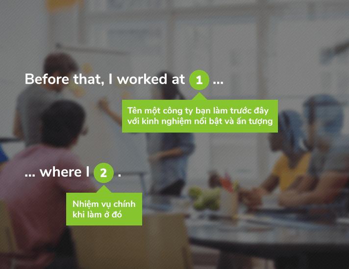 Cách trả lời cụ thể đối với ứng viên có kinh nghiệm ở quá khứ
